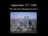 September 11th: The Day That Changed America Presentation