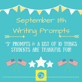September 11th Writing Prompts & A List of What Students Are Thankful For