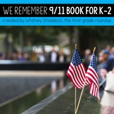 September 11 Patriot Day for Primary Students