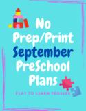 NO PREP/PRINT September At Home Preschool Lesson Plans