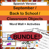September Back to School Classroom Objects Word Wall Activities Spanish Version!