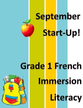 September Back to School Grade 1 French Immersion Literacy