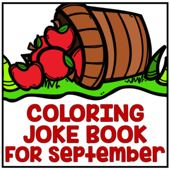 """September Back to School """"Just For Fun"""" Coloring Joke Book"""