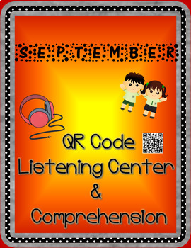 September: School Year Character QR Code Listening Center w/ Comprehension