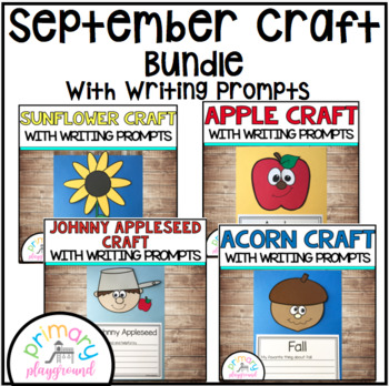 September Craftivities With Writing Prompts/Pages