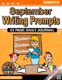 September Writing Prompts Daily Journal Grades K-3 {NO PREP}