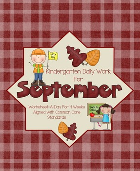 September Daily Work for Kindergarten Common Core (And More!)