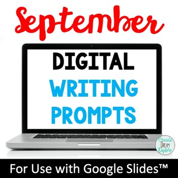 September Digital Writing Prompts for Google Drive