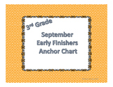 September Early Finishers Anchor Chart Third Grade