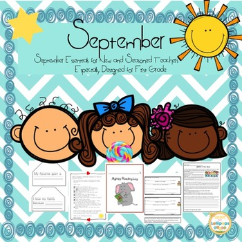 Back to School:September Essentials for New & Seasoned Teachers: For First Grade