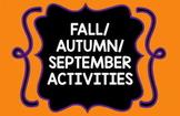 September/Fall/Autumn Activities