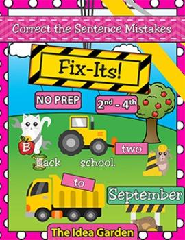 September Fix-Its - Correct the Sentences NO PREP (2nd-4th)