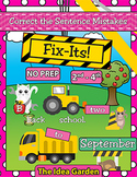 September Fix-Its - Correct the Sentences NO PREP (2nd-4th)
