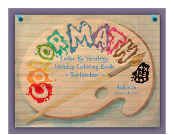 September Holiday Coloring Book by Addition Fact Strategy