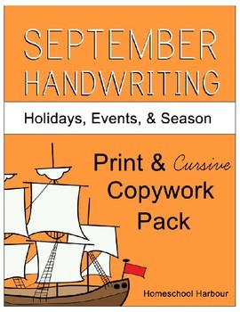 September Holidays, Events, & Season Copywork Print/Cursive Handwriting