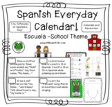 Spanish Every Day Curriculum -  La Escuela - School Theme -