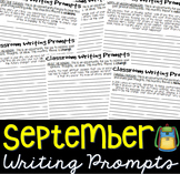 Writing Prompts SEPTEMBER (Bell Ringer, Morning Work, Daily Writing)