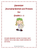 September Journaling Prompts and Booklet Grades 1 - 3