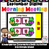 September Kindergarten Digital Morning Meeting For GOOGLE SLIDES