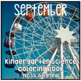 September Kindergarten NGSS Aligned NO PREP Science Coloring Book