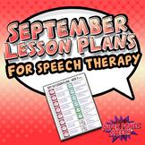 September Speech Lesson Plans (FREE)