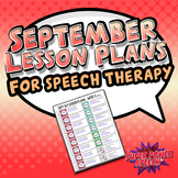 September Speech Lesson Plans (FREE)