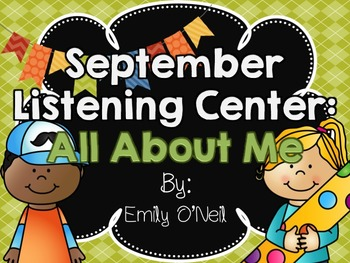 September Listening Center - All About Me