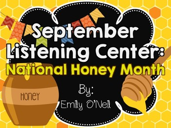 September Listening Center - National Honey Month