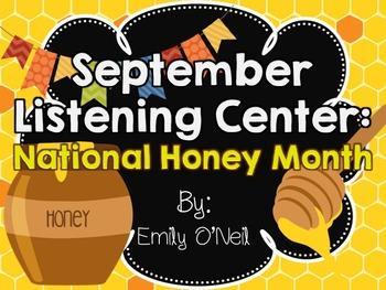 September Listening Center - National Honey Month