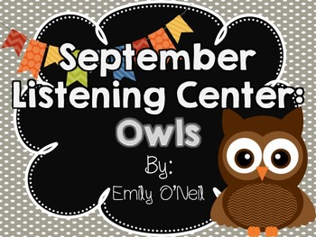 September Listening Center - Owls