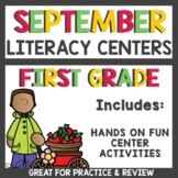 September Literacy Centers First Grade