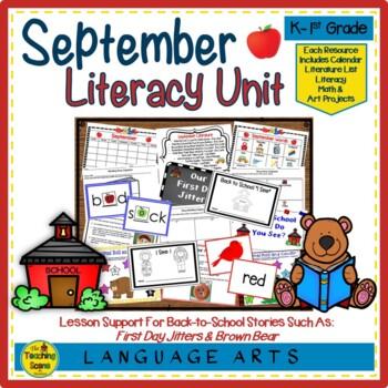 Literacy Unit:  September