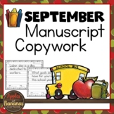September Manuscript Copywork Handwriting Practice