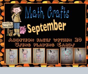 September Math Crafts Addition Facts within 20 using Playing Cards