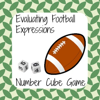 September Math - Football Number Cube Game - Evaluating Ex