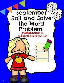 September Math: Roll and Solve the Word Problem!