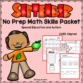 September Math Skills Packet- Special Education and Autism