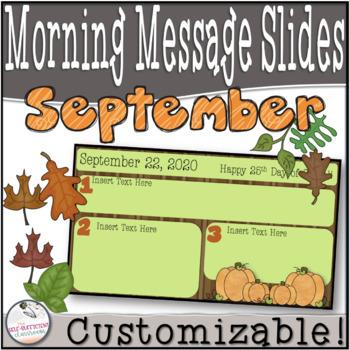 September Morning Message Slides~ EDITABLE!