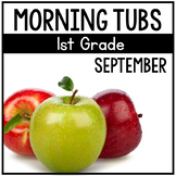 September Morning Tubs for 1st Grade