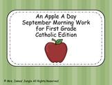 September Morning Work  for First Grade Catholic Version