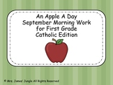 September Morning Work  for First Grade Catholic Version