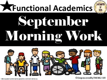 September Morning Work Functional Academics