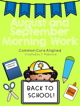 August and September Morning Work