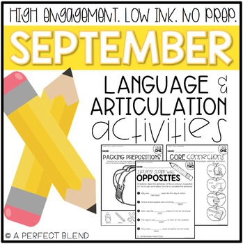 September NO PREP: Language & Articulation