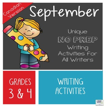 September NO PREP Unique Writing Activities - CANADIAN Version