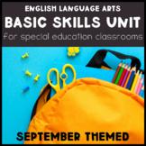 ELA Basic Skills Unit for Special Education: September Edition