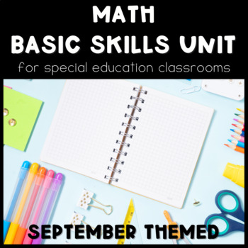 Math Basic Skills Unit for Special Education: September Edition