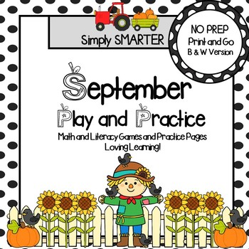 September Play and Practice:  NO PREP Math and Literacy Games and Practice Pages