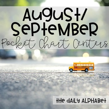 Pocket Chart Activities & Printables August September
