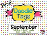September Print Doodle Tags - Ink Friendly Editable Desk Name Tags